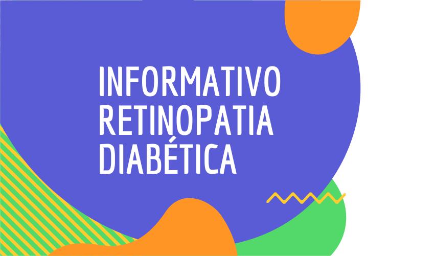 Informativo Retinopatia Diabética