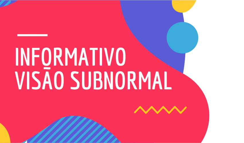 Informativo Visao Subnormal
